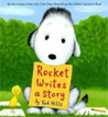 *Rocket Writes a Story* by Tad Hills