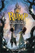 *Rump: The True Story of Rumpelstiltskin* by Liesl Shurtliff - click here for our middle grades book review