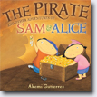 *The Pirate and Other Adventures of Sam and Alice* by Akemi Gutierrez