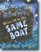 *We're All in the Same Boat* by Zachary R. Shapiro, illustrated by Jack E. Davis