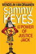 *Sammy Keyes and the Power of Justice Jack* by Wendelin Van Draanen - middle grades book review