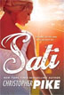*Sati* by Christopher Pike- young adult book review
