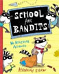 *School for Bandits* by Hannah Shaw