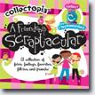*Collectopia: A Friendship Scraptacular* by Catherine Rondeau and Peggy Brown, illustrated by Lisa Perrett- young readers fantasy book review