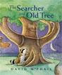 *The Searcher and Old Tree* by David McPhail