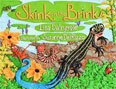 *Skink on the Brink* by Lisa Dalrymple, illustrated by Suzanne Del Rizzo