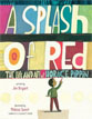 *A Splash of Red: The Life and Art of Horace Pippin* by Jen Bryant, illustrated by Melissa Sweet
