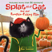 *Splat the Cat and the Pumpkin-Picking Plan* by Rob Scotton