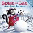 *Splat the Cat and the Snowy Day Surprise* by Rob Scotton