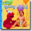 *Sesame Street Baby Party!* by John E. Barrett, illustrator
