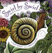 *Swirl by Swirl: Spirals in Nature* by Joyce Sidman, illustrated by Beth Krommes