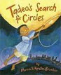 *Tadeo's Search for Circles* by Marion Brooker, illustrated by Kyrsten Brooker