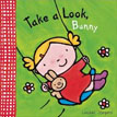 *Take a Look, Bunny* by Liesbet Slegers - click here for our board book review