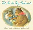 *Tell Me the Day Backwards* by Albert Lamb, illustrated by David McPhail