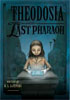 *Theodosia and the Last Pharaoh* by R.L. LaFevers, illustrated by Yoko Tanaka - middle grades book review