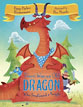 *There was an Old Dragon Who Swallowed a Knight* by Penny Parker Klostermann, illustrated by Ben Mantle