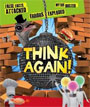 *Think Again! False Facts Attacked and Myths Busted* by Clive Gifford - beginning readers book review