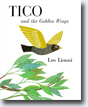 *Tico and the Golden Wings* by Leo Lionni