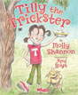 *Tilly the Trickster* by Molly Shannon, illustrated by Ard Hoyt