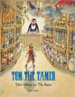 *Tom the Tamer* by Tjibbe Veldkamp, illustrated by Philip Hopman