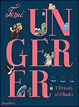*Tomi Ungerer: A Treasury of 8 Books* by Taro Gomi - click here for our children's picture book review