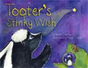 *Tooter's Stinky Wish* by Brian Cretney