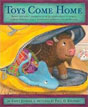 *Toys Come Home: Being the Early Experiences of an Intelligent Stingray, a Brave Buffalo, and a Brand-New Someone Called Plastic* by Emily Jenkins, illustrated by Paul O. Zelinsky