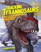 *Tracking Tyrannosaurs (National Geographic Kids)* by Christopher Sloan, illustrated by Xing Lida and Liu Yi - beginning readers book review