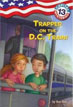 *Capital Mysteries #13: Trapped on the D.C. Train! (A Stepping Stone Book)* by Ron Roy, illustrated by Timothy Bush - beginning readers book review