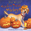 *Trick or Treat, Marley!* by John Grogan, illustrated by Richard Cowdrey