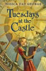 *Tuesdays at the Castle* by Jessica Day George - middle grades book review