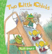 *Two Little Chicks (Tuff Books)* by Valeri Gorbachev