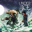 *Under the Ice* by Rachel A. Qitsualik, illustrated by Jae Korim