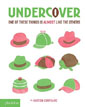 *Undercover: One of These Things is Almost Like The Others* by Bastien Contraire - click here for our children's picture book review
