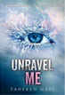 *Unravel Me* by Tahereh Mafi- young adult book review