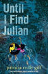 *Until I Find Julian* by Patricia Reilly Giff - middle grades book review