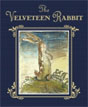 *The Velveteen Rabbit (Deluxe Gift Edition)* by Margery Williams, illustrated by William Nicholson