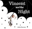 *Vincent and the Night* by Adele Enersen