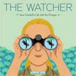 *The Watcher: Jane Goodall's Life with the Chimps* by Jeanette Winter