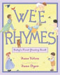 *Wee Rhymes: Baby's First Poetry Book* by Jane Yolen, illustrated by Jane Dyer
