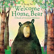 *Welcome Home, Bear: A Book of Animal Habitats* by Il Sung Na