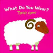 *What Do You Wear?* by Taro Gomi - click here for our children's board book review