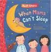 *When Mama Can't Sleep (Tuff Books)* by Natascha Rosenberg and Christa Kempter