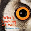 *Who's Looking at You? (Nature Lift-the-Flap Books)* by Stephane Frattini