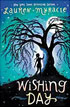 *Wishing Day* by Lauren Myracle - click here for our middle grades book review