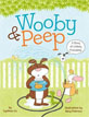 *Wooby and Peep: A Story of Unlikely Friendship* by Cynthea Liu, illustrated by Mary Peterson