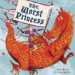 *The Worst Princess* by Anna Kemp