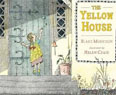 *The Yellow House* by Blake Morrison, illustrated by Helen Craig