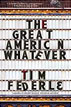 *The Great American Whatever* by Tim Federle- young adult book review