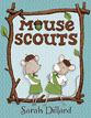 *Mouse Scouts* by Sarah Dillard - click here for our elementary readers book review